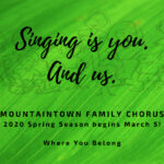 MountainTown Family Chorus Announces 2020 Schedule